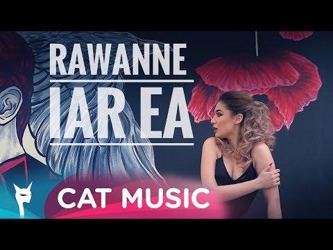 Rawanne - Iar ea (Official Video)