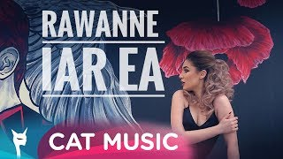 Rawanne - Iar ea (Official Video)