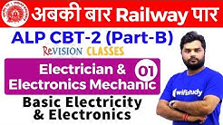 10:00 PM - RRB ALP CBT-2 2018 | Electrician by Ratnesh Sir | Basic Electricity & Electronics