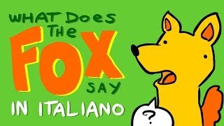 What Does the Fox Say in ITALIANO con Google Translate - Scottecs Parody Cartoons