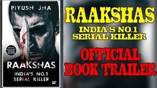 Raakshas: India's No.1 Serial Killer by Piyush Jha