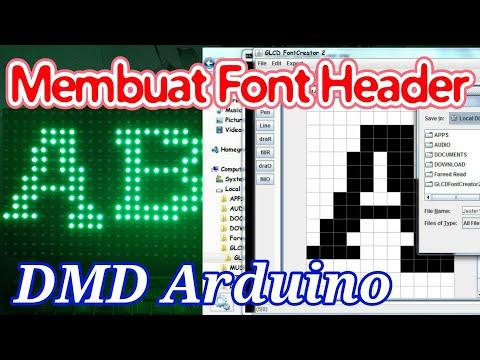 Cara Membuat Font Header DMD Arduino - Fareed Clarity