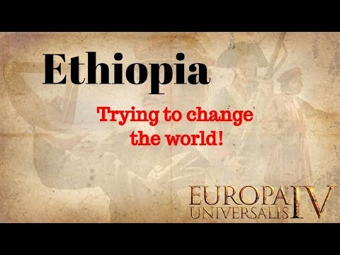 Europa Universalis IV - Ethiopia the Colonial Empire? EU4 Part 9