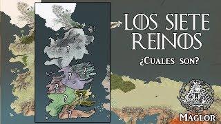 Crónicas de Poniente - Los 7 Reinos ¿Cuales son?