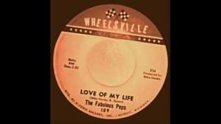 THE FABULOUS PEPS - Love Of My Life - WHEELSVILLE