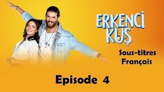 Erkenci Kus - épisode 4 Tut Elimden (French Subtitles)