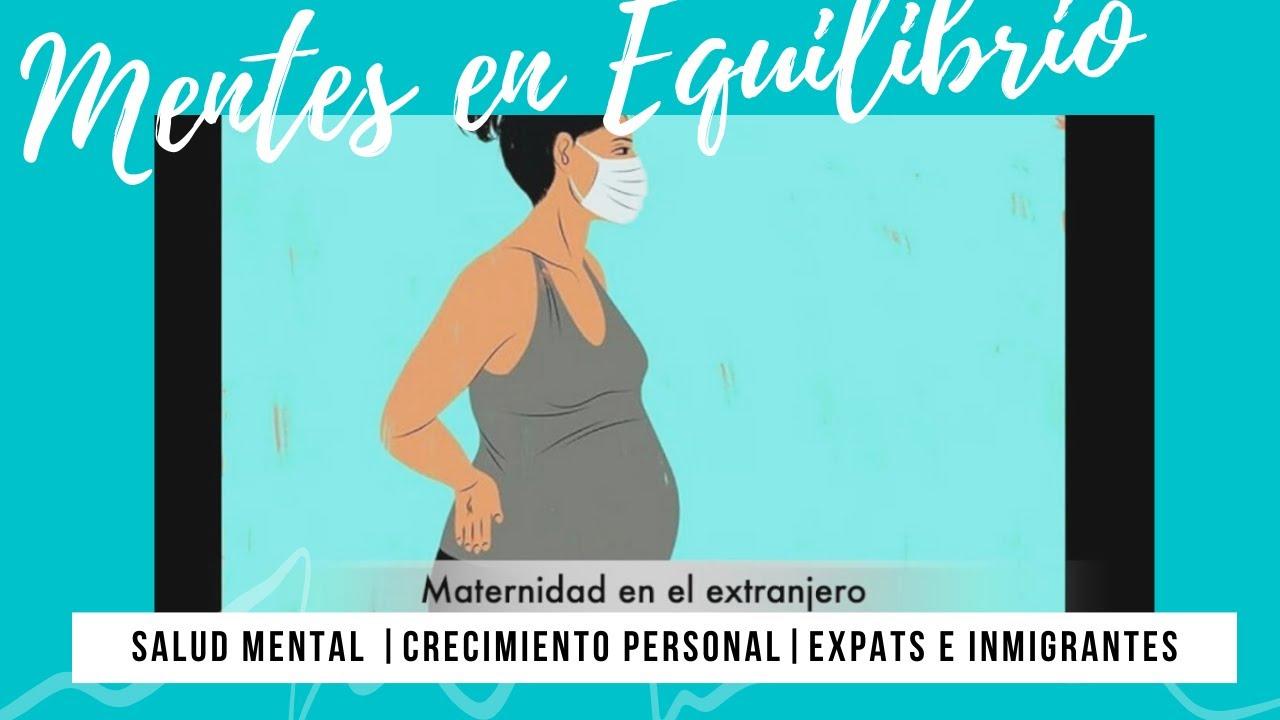 Maternidad en el Extranjero en tiempos de Emergencia Sanitaria