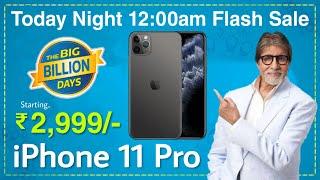 Flipkart Big Billion Day Sale 2020 ⚡ iPhone 11 Pro Flash Sale @ Rs.2,999/-📱Unbelievable Offers 🛒 skx