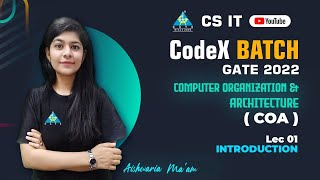 #01 Introduction   Computer Organization \u0026 Architecture By Aishwaria Ma'am   CS/IT   GATE 2022