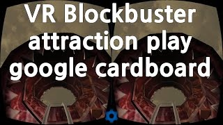 VR Blockbuster attraction play google cardboard