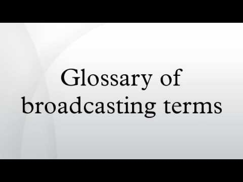Glossary of broadcasting terms