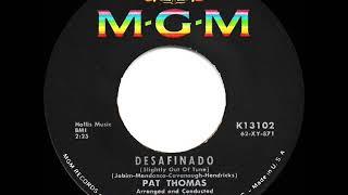 1962 Pat Thomas - Desafinado (Slightly Out of Tune)