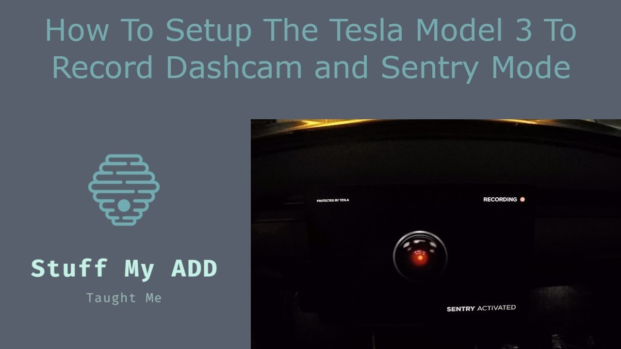 How to setup the Tesla Model 3 to record Dashcam and ...