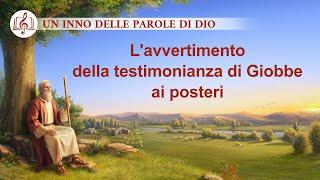 Cantico cristiano 2020 - L'avvertimento della testimonianza di Giobbe ai posteri