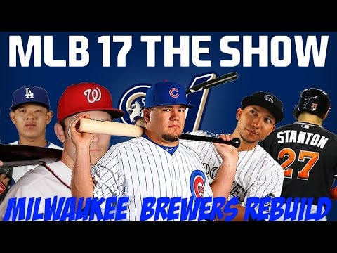 MLB 17 THE SHOW REBUILDING THE MILWAUKEE BREWERS!! - 30 to 1 Rebuild #29