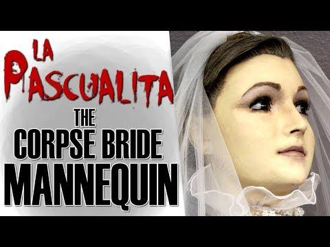La Pascualita: The Corpse Bride Mannequin | Grim Gallery #6