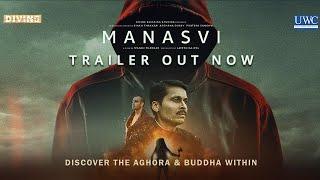 MANASVI TRAILER | Ravi Mittal, Shashank Chaturvedi, Vishal Chaudhary | Manoj Thakkar | Aghori-Buddha