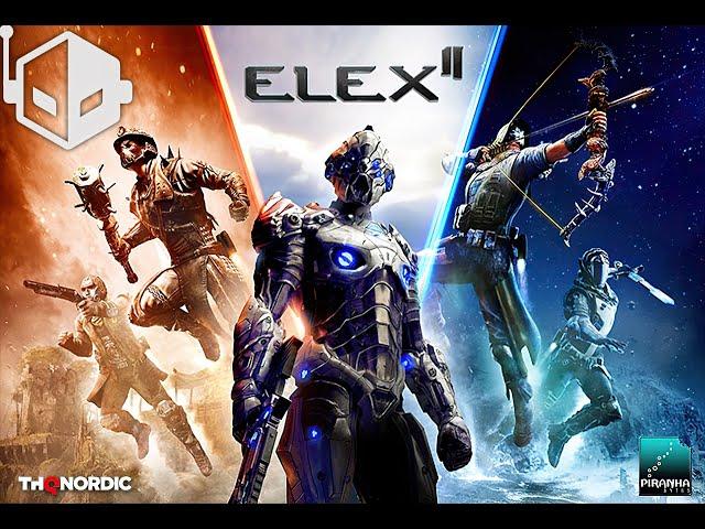 ELEX 2 (видео)
