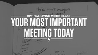 Your most important meeting today Thumbnail