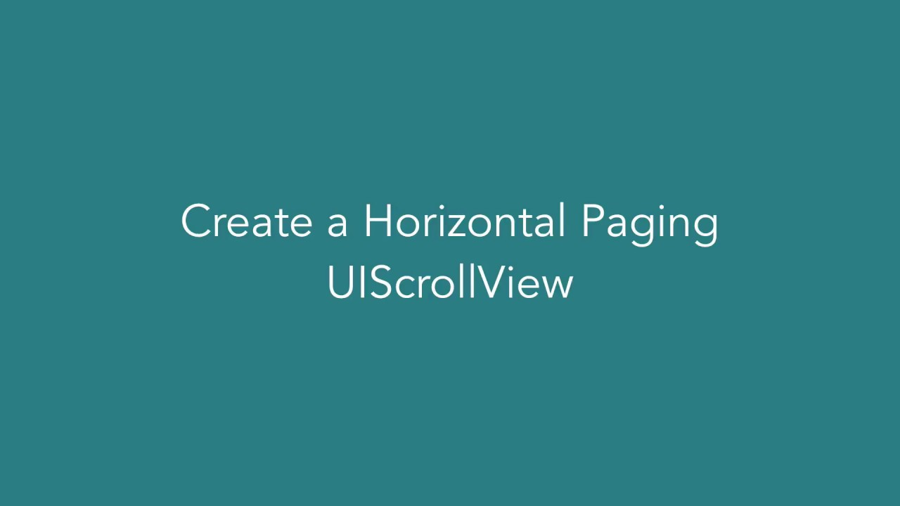 Create a Horizontal Paging UIScrollView with UIPageControl Swift 3 Xcode 8