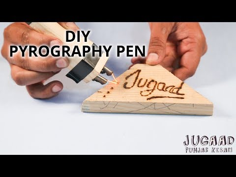 How to make a PYROGRAPHY PEN