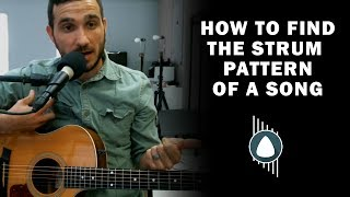 How To Find The Strum Pattern For A Song On Your Own | HOW T...