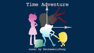 Time Adventure (Cover) – MathematicPony