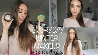 everyday makeup tutorial for dry skin 2017   how to get glowy makeup for dry skin