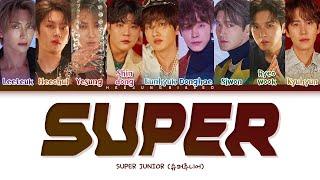 Download SUPER JUNIOR SUPER Lyrics (슈퍼주니어 SUPER 가사) [Color Coded Lyrics Han/Rom/Eng]