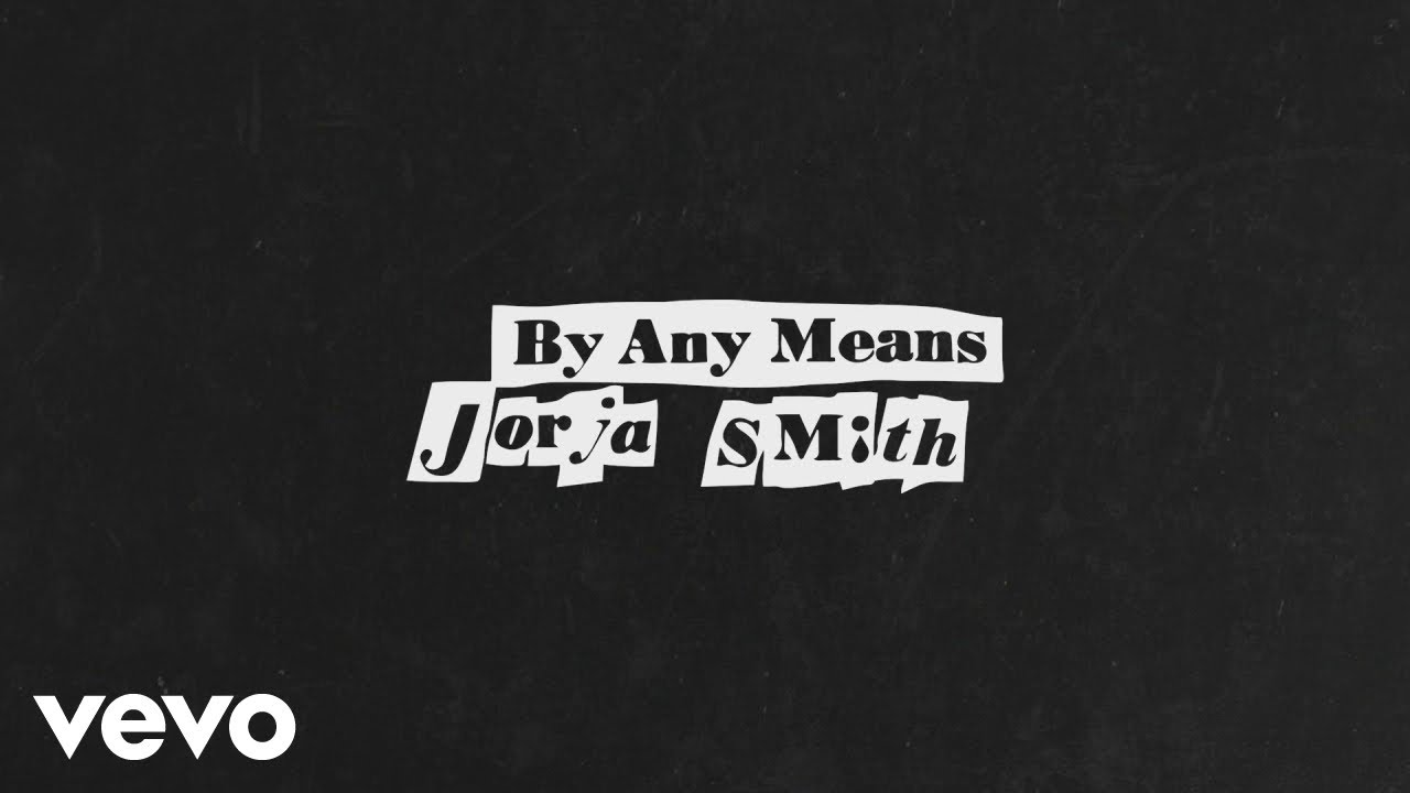 Jorja Smith - By Any Means