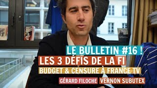 #BDR16 : CENSURE À FRANCE TV, LES 3 DÉFIS DE LA FI, VERNON SUBUTEX, POLYPHONIE, FILOCHE