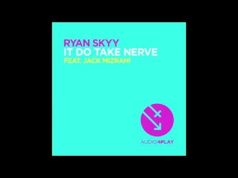 It Do Take Nerve (feat. Jack Mizrahi) [OUT NOW]