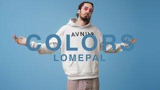 Lomepal - Tout Lâcher | A COLORS SHOW