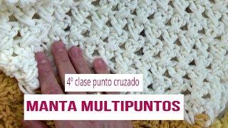 Manta multipuntos en crochet   clase 4º  manta multipuntos en ganchillo