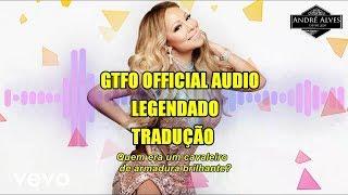 Baixar Mariah Carey - GTFO (LEGENDADO) (TRADUÇÃO) (PT-BR) (Audio Oficial)