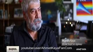Abisi Mustafa Kaya, Ahmet Kaya'yı Anlatıyor