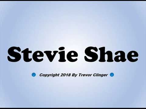 How To Pronounce Stevie Shae - 동영상