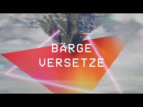 ICF Worship - Bärge versetze (Lyric Video)