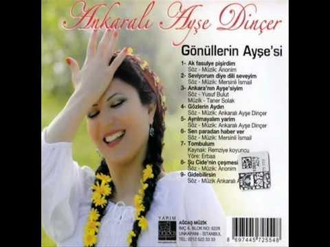 Ayşe Dinçer  -  Ak Fasulye Pişirdim 2012  Full Album