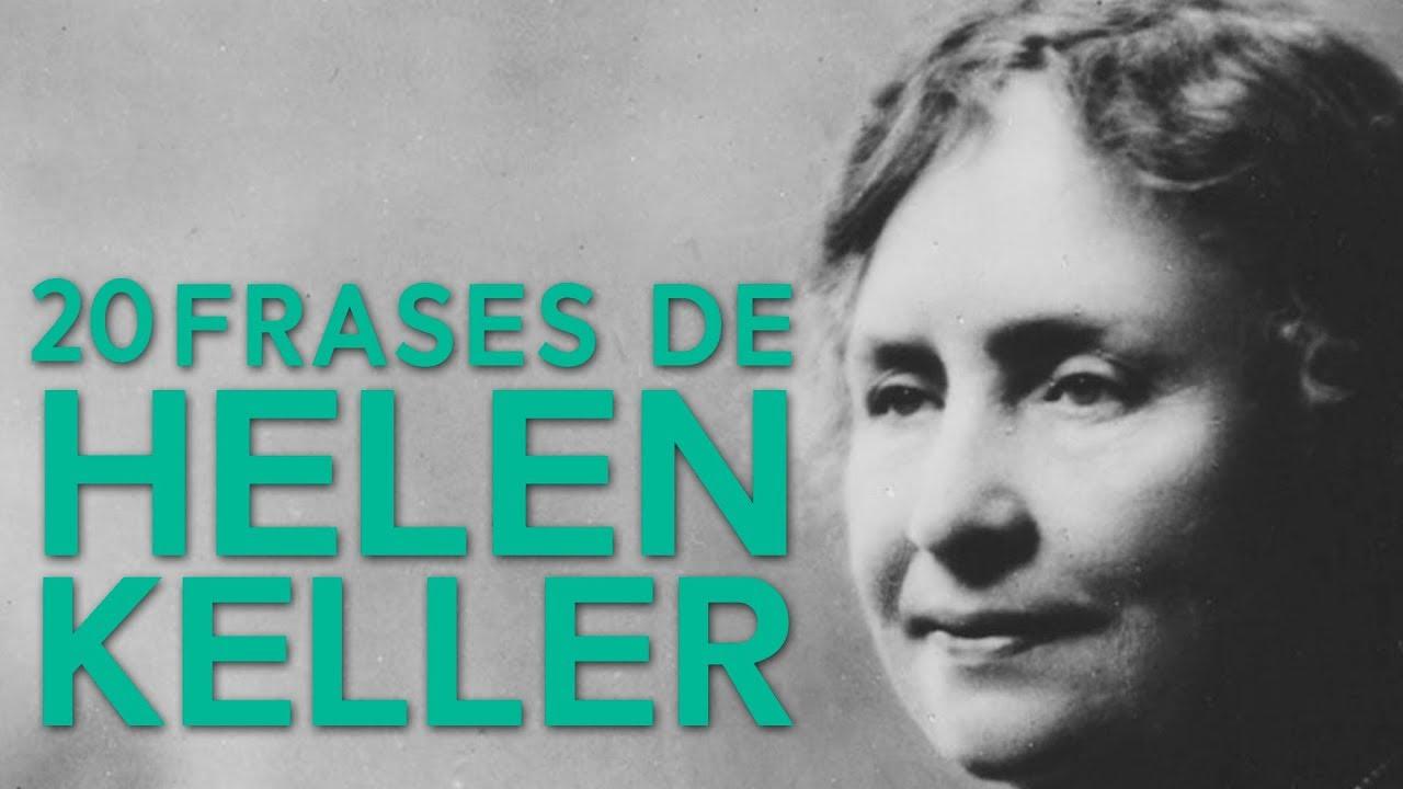 20 Frases De Helen Keller Una Historia De Superación