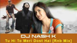 Bollywood Remix - Yuvvraaj Tu Hi To Meri Dost Hai Remix (Dj Nash K)