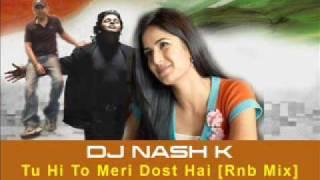 Bollywood Remix - Yuvvraaj Tu Hi To Meri Dost Hai Remix (Dj Nash K)