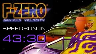 F-ZERO Maximum Velocity Speedrun in 43:30
