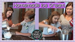 MAKING OUR OWN HOMEMADE ICE CREAM