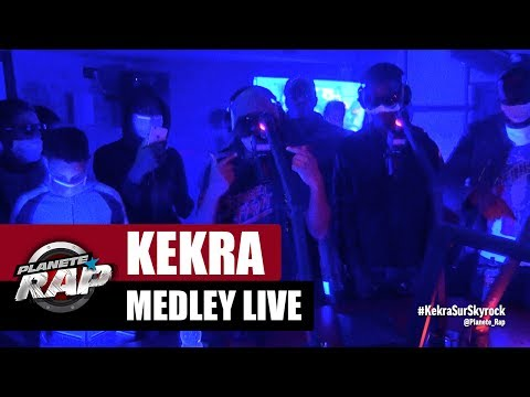 Medley live de Kekra #PlanèteRap
