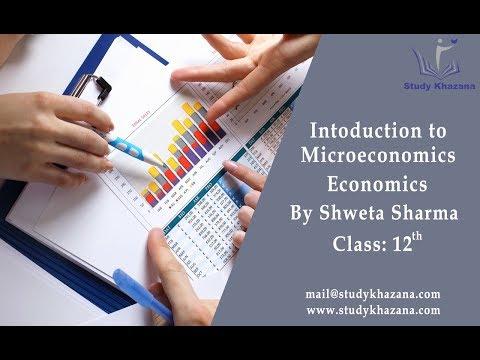 Introduction To Micro Economics - Class 12   Shweta Sharma   Economics   Study Khazana