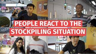 Singaporeans react to the stockpiling situation after DORSCON orange