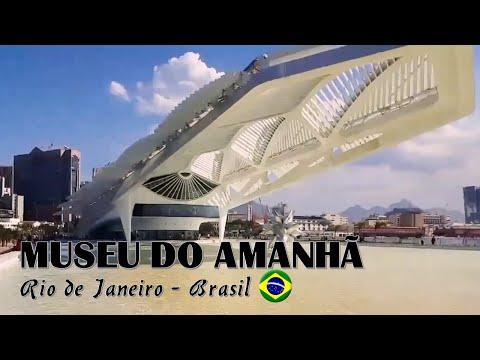 MUSEU DO AMANHÃ (Tomorrow Museum) - RIO DE JANEIRO (VÍDEO)