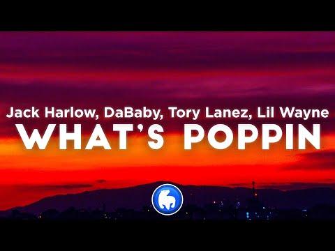 Jack Harlow – WHATS POPPIN REMIX (Clean – Lyrics) ft. DaBaby, Tory Lanez, Lil Wayne