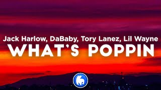 Jack Harlow - WHĄTS POPPIN REMIX (Clean - Lyrics) ft. DaBaby, Tory Lanez, Lil Wayne